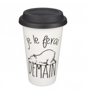 Mug Take Away ceramique Je le ferais demain