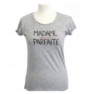 Tee shirt femme Madame parfaite